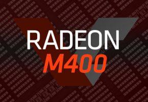Radeon M400 Hero