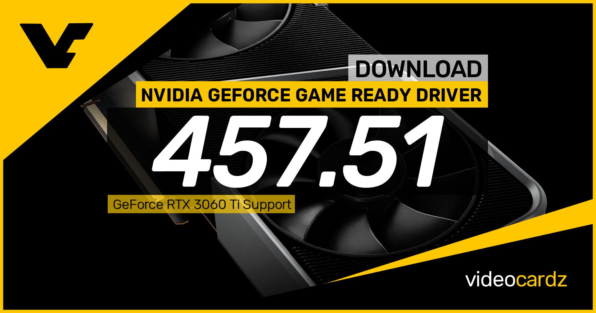 NVIDIA GeForce Game Ready 457.51 WHQL – VideoCardz.com