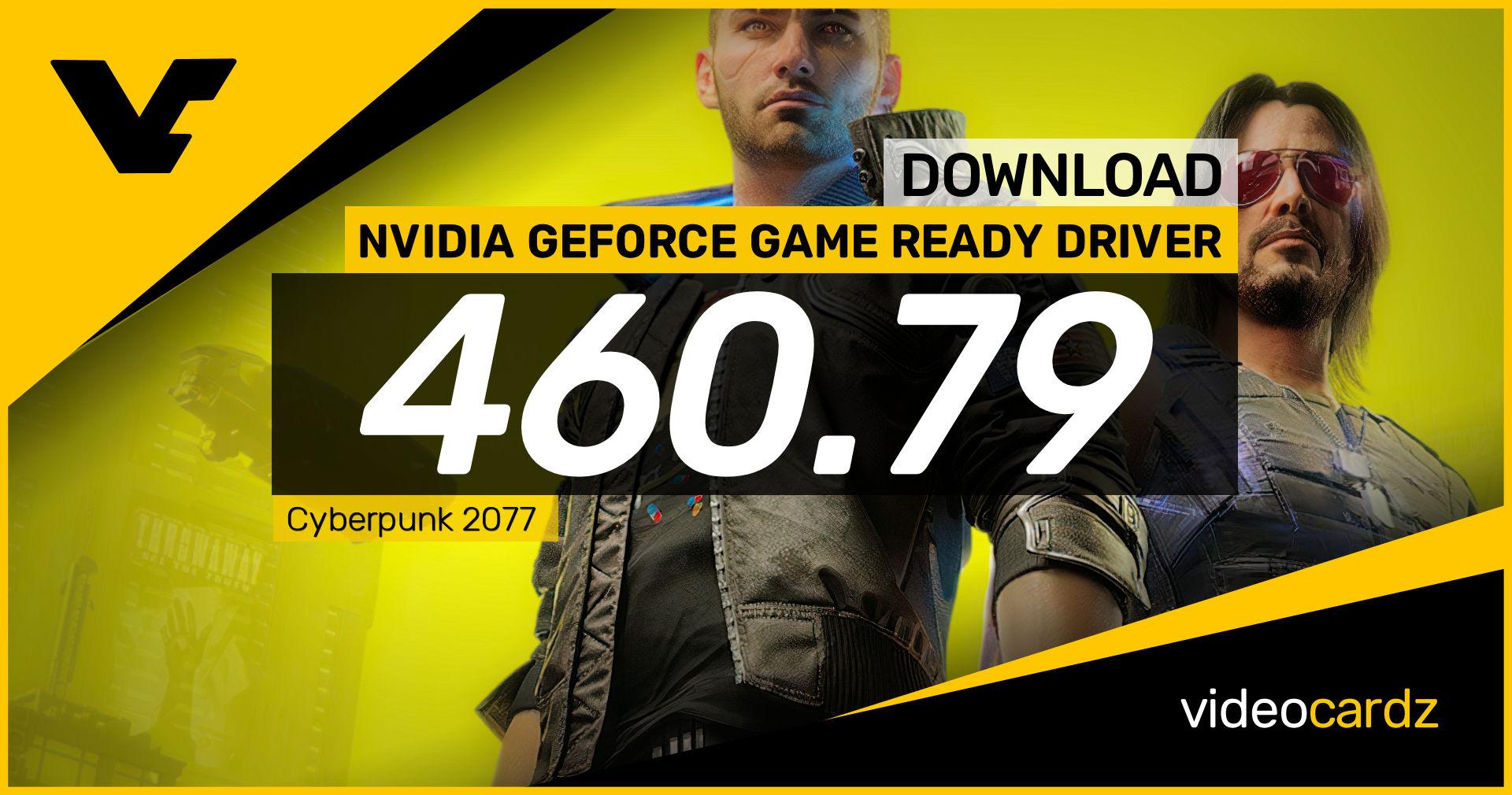 NVIDIA GeForce Game Ready 460.79 WHQL – VideoCardz.com