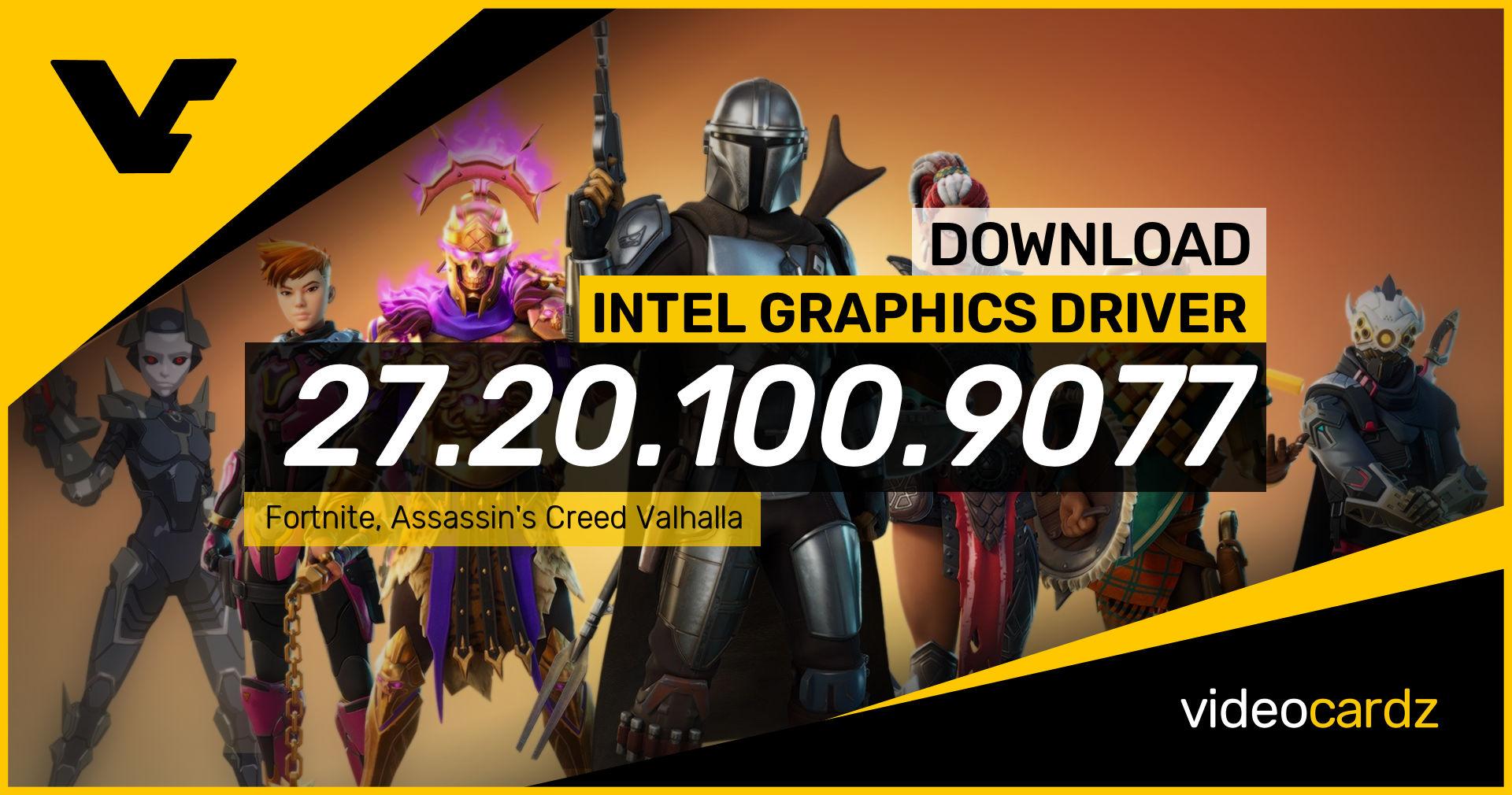 INTEL Graphics Driver 27.20.100.9077 – VideoCardz.com